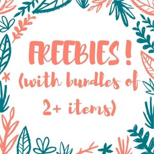 FREEBIES! (with bundles of 2+ items)
